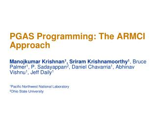 PGAS  Programming:  The ARMCI Approach