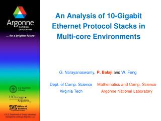 An Analysis of 10-Gigabit Ethernet Protocol Stacks in Multi-core Environments