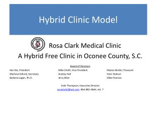 Rosa Clark Medical Clinic  A Hybrid Free Clinic in Oconee County, S.C. Board  of Directors