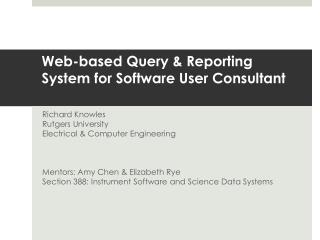 Web-based Query & Reporting System for Software User Consultant