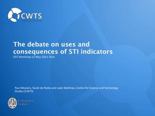 The debate on uses and consequences of STI indicators