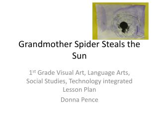 Grandmother Spider Steals the Sun