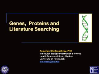 Genes,  Proteins and  Literature Searching