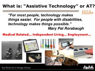 """What  is: """"Assistive Technology"""" or AT?"""