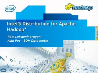 Intel® Distribution for Apache  Hadoop *