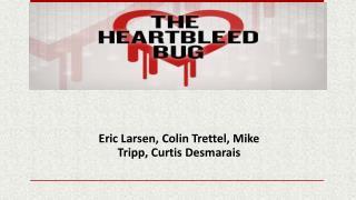 Eric Larsen, Colin Trettel, Mike Tripp, Curtis Desmarais