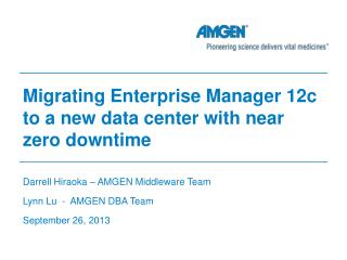 Migrating Enterprise  Manager 12c  to a new data center with near zero downtime
