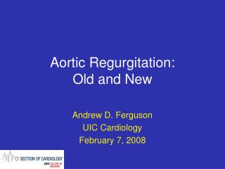 aortic regurgitation: old and new