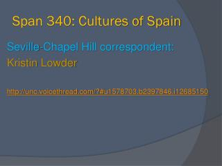 Span 340: Cultures of Spain