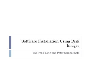 Software Installation Using Disk Images