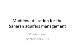 Modflow utilization  for the  Saharan aquifers  management