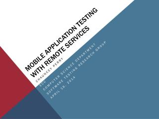 Mobile Application Testing with Remote Services