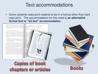 Text accommodations