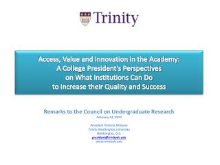 Access, Value and Innovation in the Academy:   A College President's Perspectives  on What Institutions Can Do  to Incr
