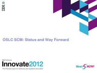 OSLC  SCM: Status and Way Forward
