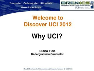 Welcome to Discover UCI 2012