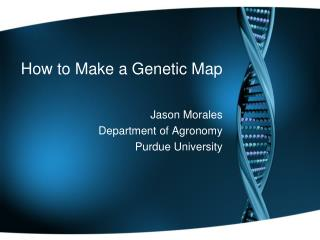 How to Make a Genetic Map
