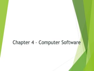 Chapter 4 – Computer Software