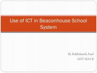 Use of ICT in Beaconhouse School System