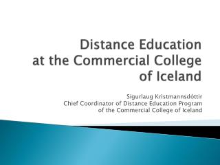 Distance Education at the Commercial College of Iceland