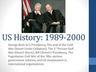 US History: 1989-2000