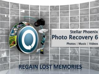Stellar  Phoenix Photo Recovery 6 Photos | Music | Videos