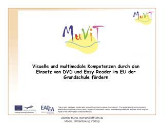Visuelle und multimodale Kompetenzen durch den Einsatz von DVD und Easy Reader im EU der Grundschule fördern