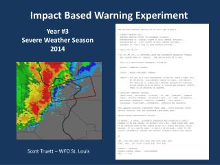Impact Based Warning Experiment