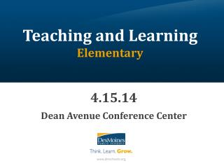 Teaching and Learning Elementary