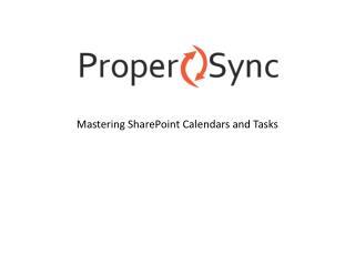 Mastering SharePoint Calendars and Tasks