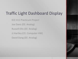 Traffic Light Dashboard Display
