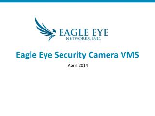 Eagle Eye Security Camera VMS