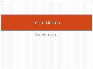 Team Crutch