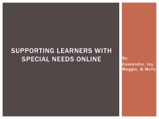 Supporting Learners with special  needs online