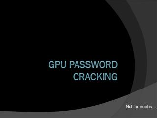 GPU Password Cracking