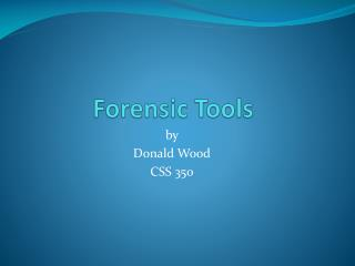 Forensic Tools
