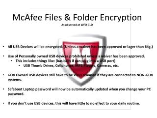 McAfee Files & Folder Encryption As observed at WFO GLD