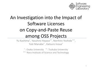 An  Investigation  into the  Impact of Software  L icenses  on Copy-and-Paste  R euse  among  OSS  Projects