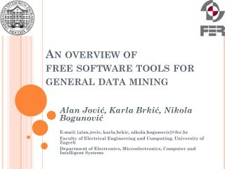 An overview of  free software tools for general  data mining