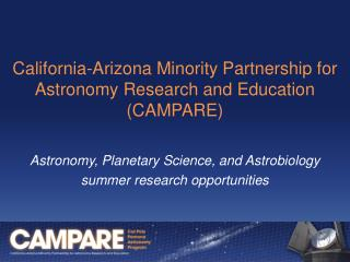 California-Arizona Minority Partnership for  Astronomy Research and Education (CAMPARE)