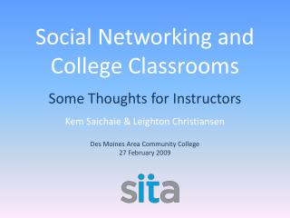 Social Networking and College Classrooms