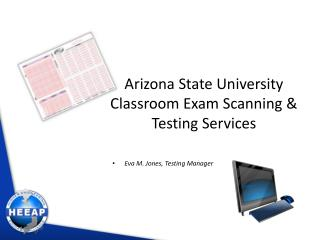 Arizona State University Classroom Exam Scanning & Testing Services