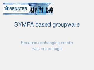 SYMPA  based groupware