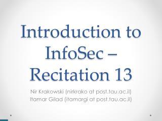 Introduction to InfoSec – Recitation 13