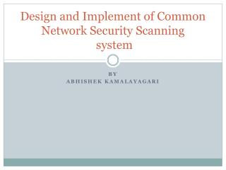 Design and Implement of Common Network Security Scanning system
