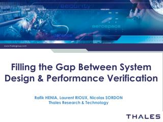 Filling the Gap Between System Design & Performance Verification