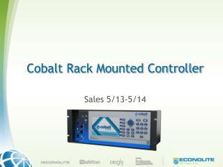 Cobalt Rack Mounted Controller