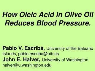 how oleic acid in olive oil reduces blood pressure.
