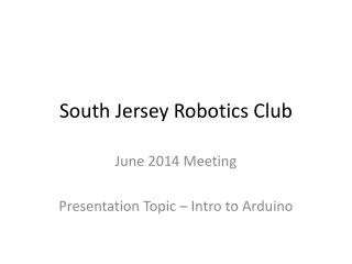 South Jersey Robotics Club