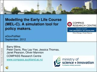 Modelling the Early Life Course (MEL-C). A simulation tool for policy makers. eGovPoliNet September, 2012